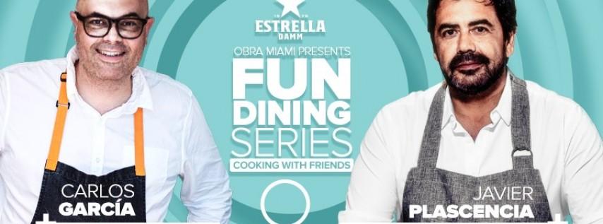 Fun Dining Series: Chef Carlos Garcia & Javier Plascenia