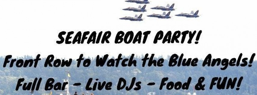 2019 Party Cruise for Seafair Weekend Finale! Watch the Blue Angels!
