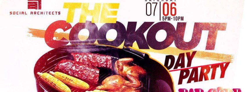 THE COOKOUT DAY PARTY