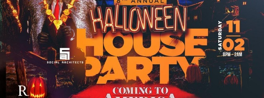 8TH ANNUAL HALLOWEEN HOUSE PARTY COMING TO AMERICA EDITION