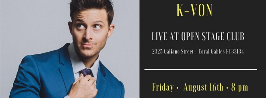 Have-Nots Comedy Presents K-Von (Special Event)