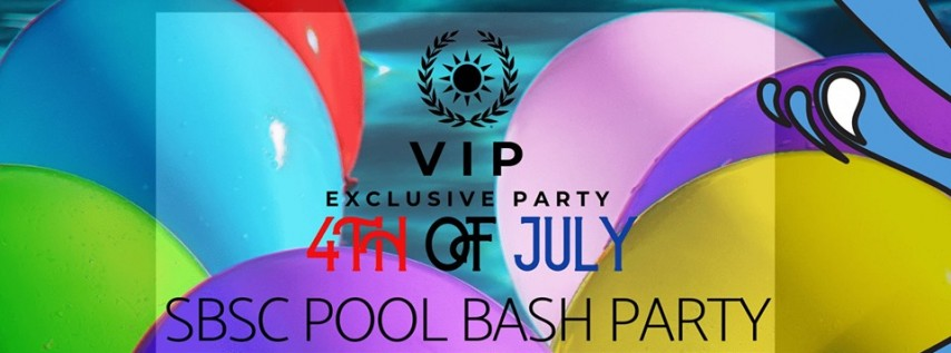 SBSC 4TH OF JULY POOL BASH PARTY
