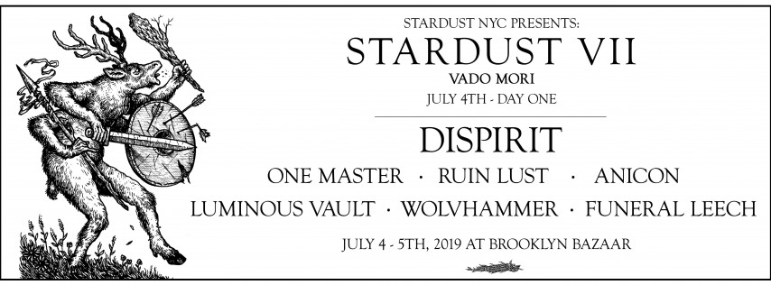 STARDUST VII: Vado Mori - July 4th