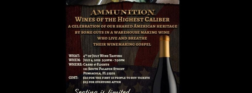 Ammunition 4th Of July Wine Tasting