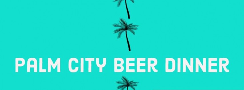 Palm City Beer Dinner