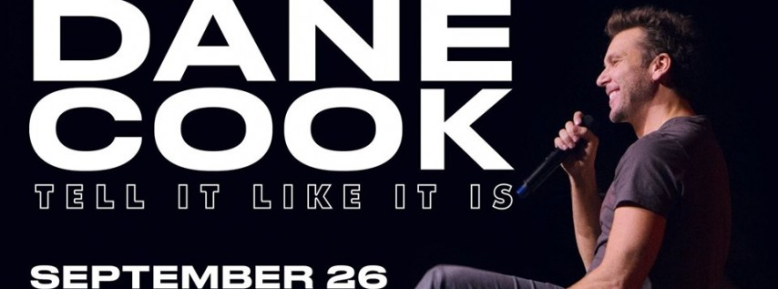 Dane Cook: Tell It Like It Is