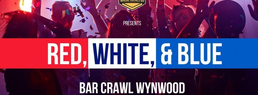 Red, White, & Blue Bar Crawl - Wynwood
