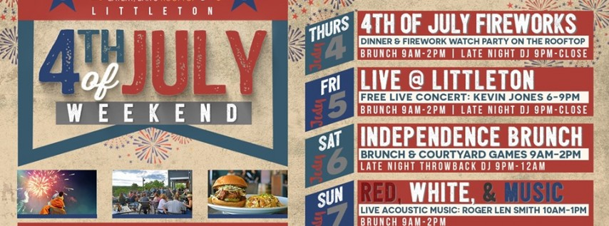 4th of July Weekend Celebrations