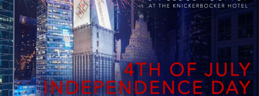 4th of July at St. Cloud at the Knickerbocker Hotel