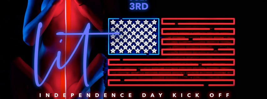 Lit: Independence Day Kick Off