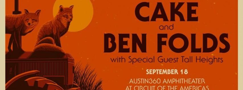 CAKE & Ben Folds w/ Tall Heights