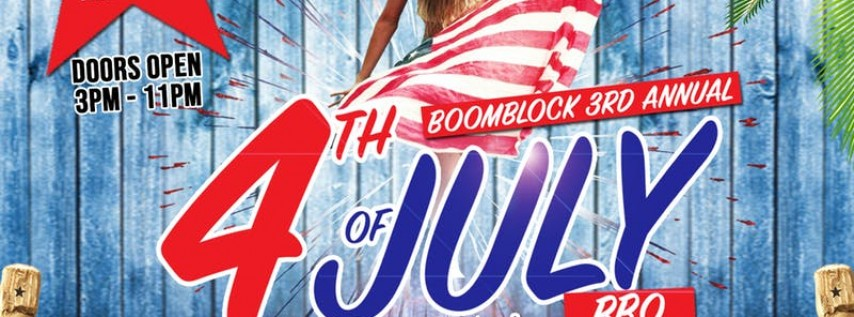 BOOMBLOCK 4TH OF JULY DAY PARTY