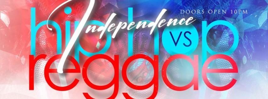 Independence Hip Hop VS Reggae