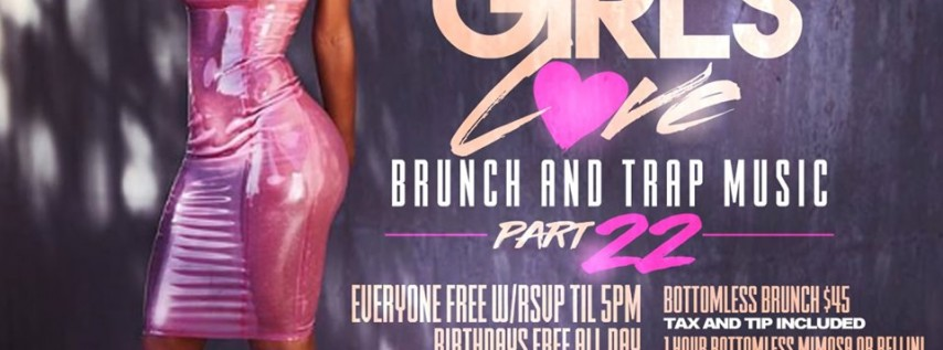 Pretty Girls Love Brunch and Trap Music part 22