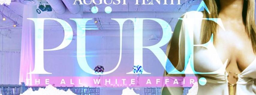 PURE ( The All White Affair)