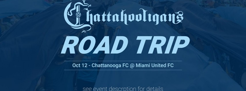 Chattahooligans Road Trip: CFC Away at Miami United FC