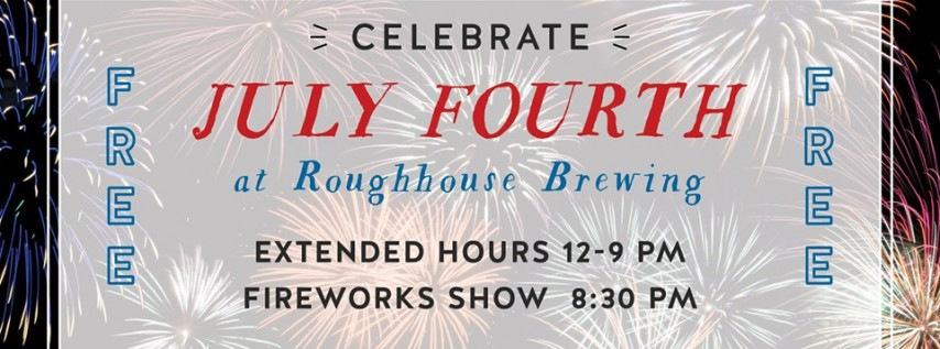 July Fourth Celebration at Roughhouse Brewing