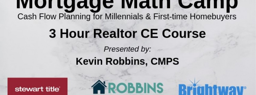 Mortgage Math Camp 3 Hour Realtor CE Course