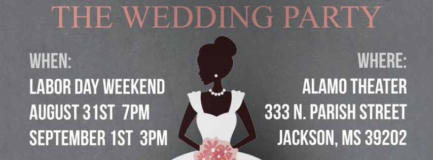 The Hilarious Stage Play 'The Wedding Party'