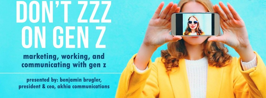 July Program: Don't zzz on Gen Z