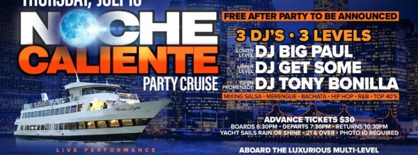 Party Cruise Special Event July 18th 'Noche Caliente!'