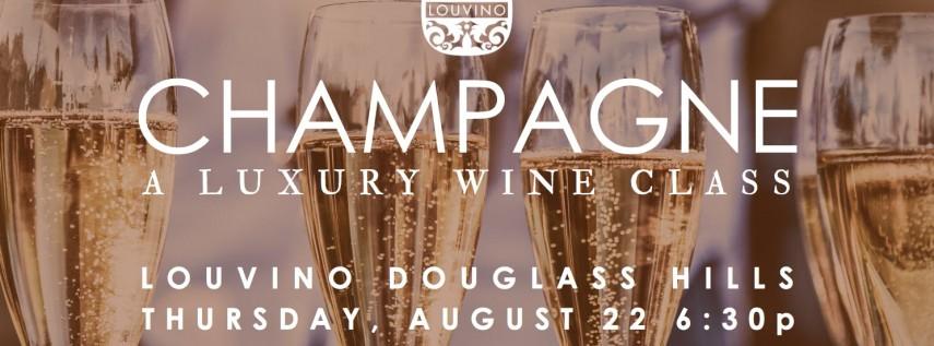 LouVino Douglass Hills: Champagne, A Luxury Wine Class
