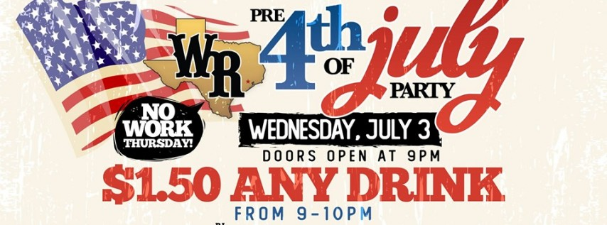 Wednesday - Pre-4th of July Party