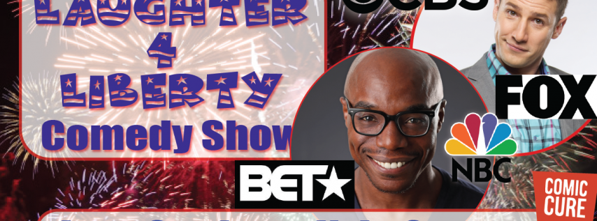Laughter 4 Liberty Comedy Show featuring Jose Sarduy&Kyle Grooms