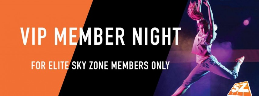 VIP Elite Member Night