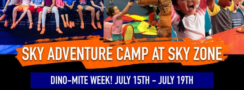 Sky Adventure Camp - Dino-Mite Week