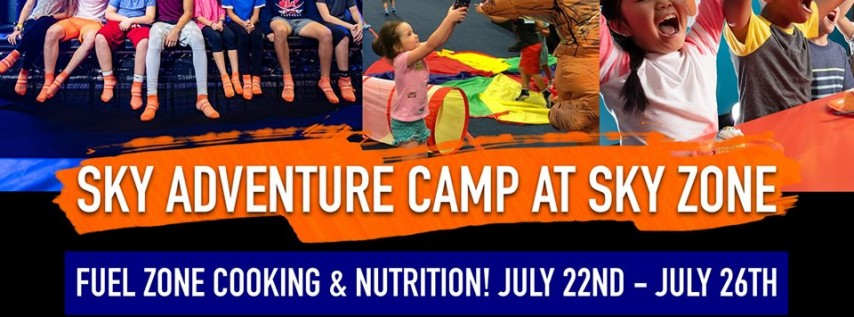 Sky Adventure Camp - Fuel Zone Cooking & Nutrition