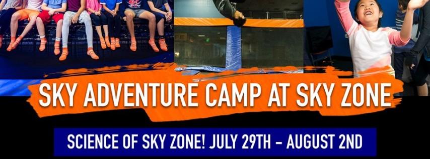 Sky Adventure Camp - Science of Sky Zone