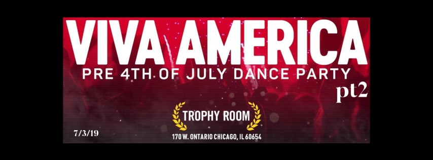 Viva America Pt2 Pre 4th of July Dance Party