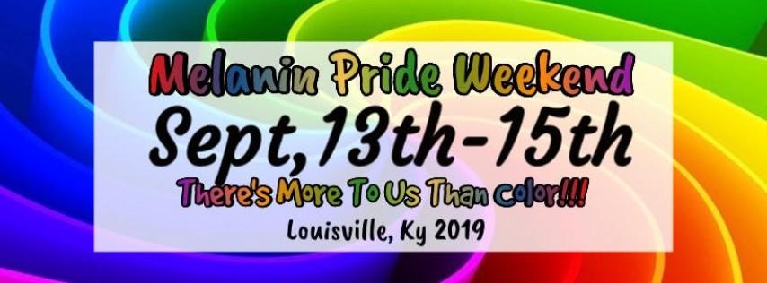 Melanin Pride Weekend
