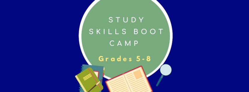 Study Skills Boot Camp Grades 5-8