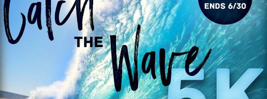 4th Annual Catch the Wave 5K & Fun Run
