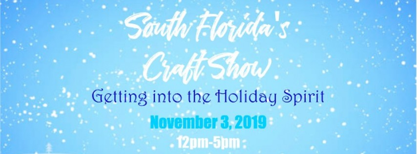 South Florida's Craft Show- Getting into the Holiday Spirit!