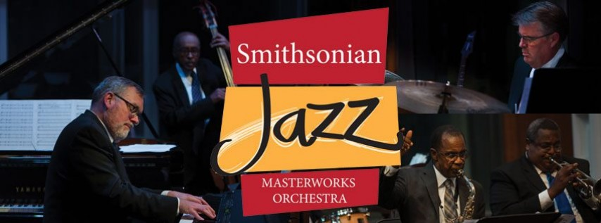 Smithsonian Jazz Masterworks Orchestra Matinee Concert