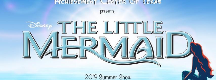 2019 Summer Show: The Little Mermaid