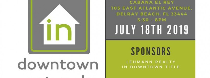 July In Downtown Networking