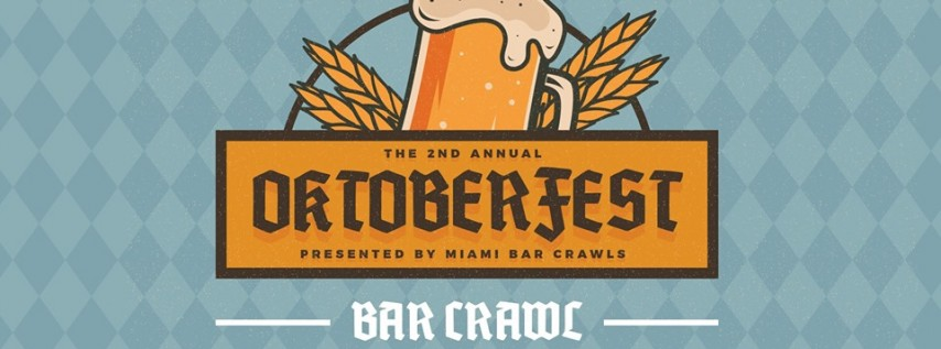 2nd Annual Oktoberfest Bar Crawl in Brickell