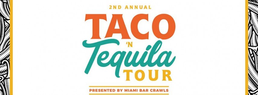Taco & Tequila Tour in Miami