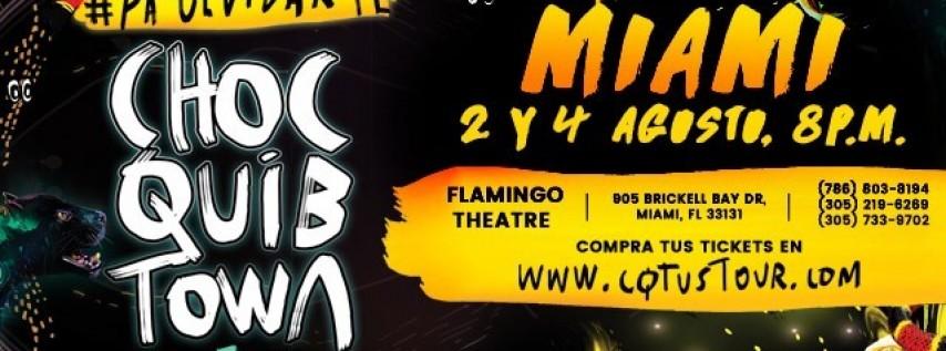 ChocQuibTown - Pa' olvidarte Tour - MIAMI
