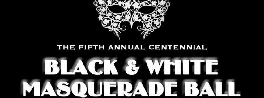 Black & White Masquerade Centennial Ball