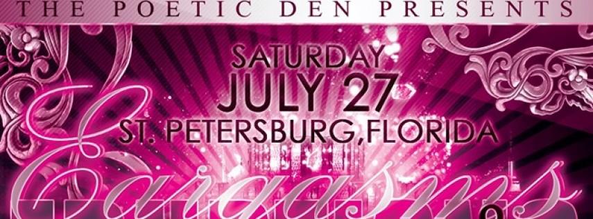 St. Petersburg, FL ~ Poetry Extravaganza 'Eargasms & Eruptions'