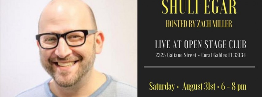 Have-Nots Comedy Presents Shuli Egar hosted by Zach Miller (Special Event)