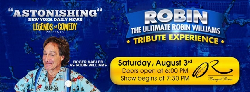 The Ultimate Robin Williams Experience with Roger Kabler