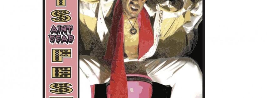 Elvis Ain't Dead Fest 4