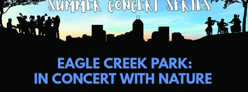 Eagle Creek Park: In Concert w/ Nature - The Honey Dewdrops