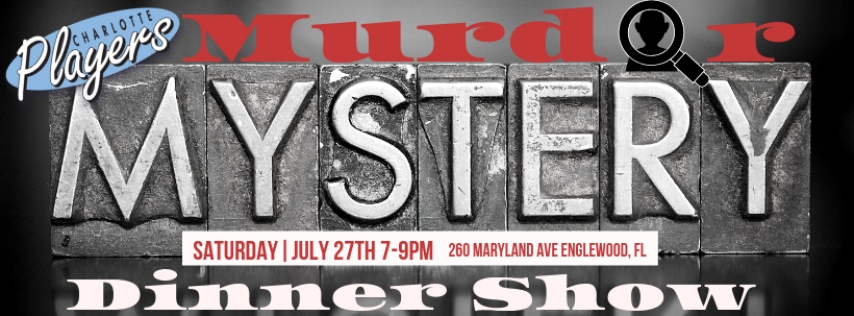 Murder Mystery Dinner Show At Sunset Terrace